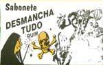 DESMANCHA TUDO