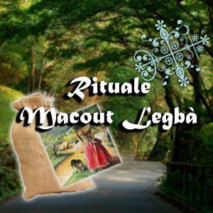 RITUALE MACOUT LEGBA