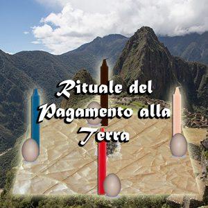 RITUALE DEL PAGAMENTO ALLA TERRA
