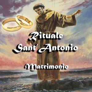 RITUALE S. ANTONIO PER LEGAMENTI D'AMORE, MATRIMONIO E CONVIVENZA