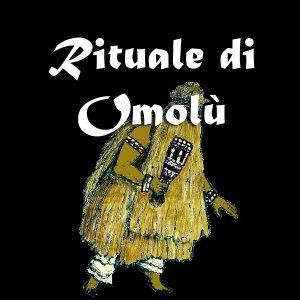 GRANDE RITUALE DI OMULÚ