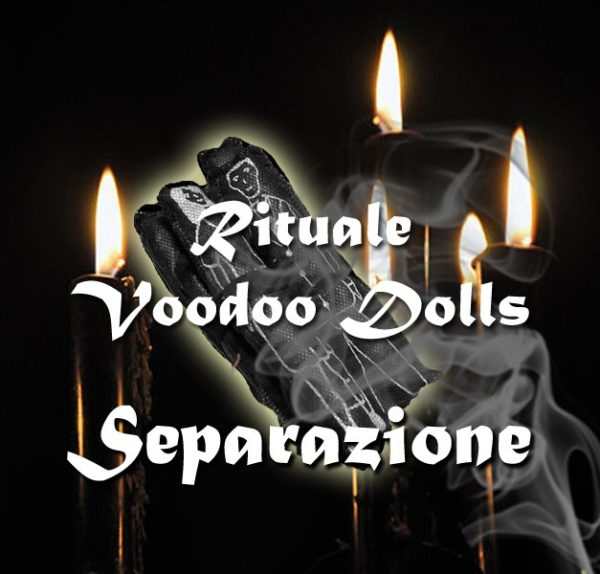 VOODOO DOLLS - SEPARAZIONE